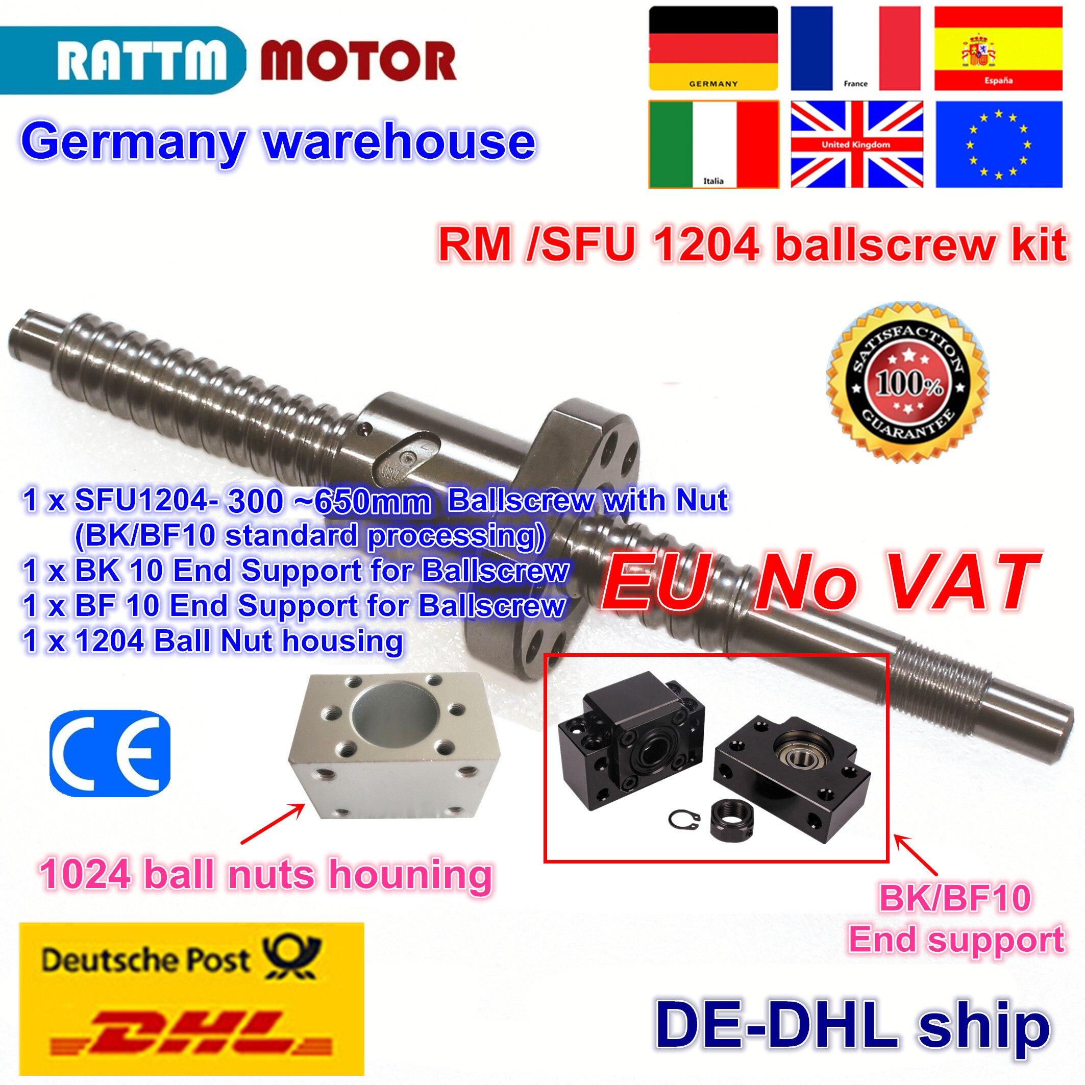 EU free VAT SFU / RM 1204 Ballscrew - L300/350/400/500/600/650mm+ 1204 Ballnut + BK/BF10 End support+ Ball Nut Housing for CNC